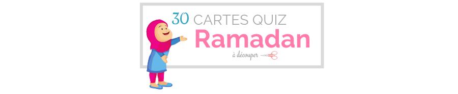 30 CARTES QUIZ Ramadan